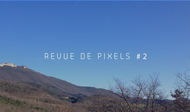 Revue de pixels #2